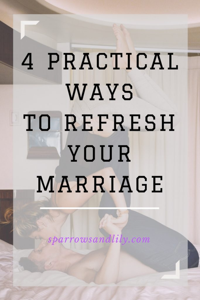 marriage advice, refresh marriage, relationship tips, healthy marriage, christian couple