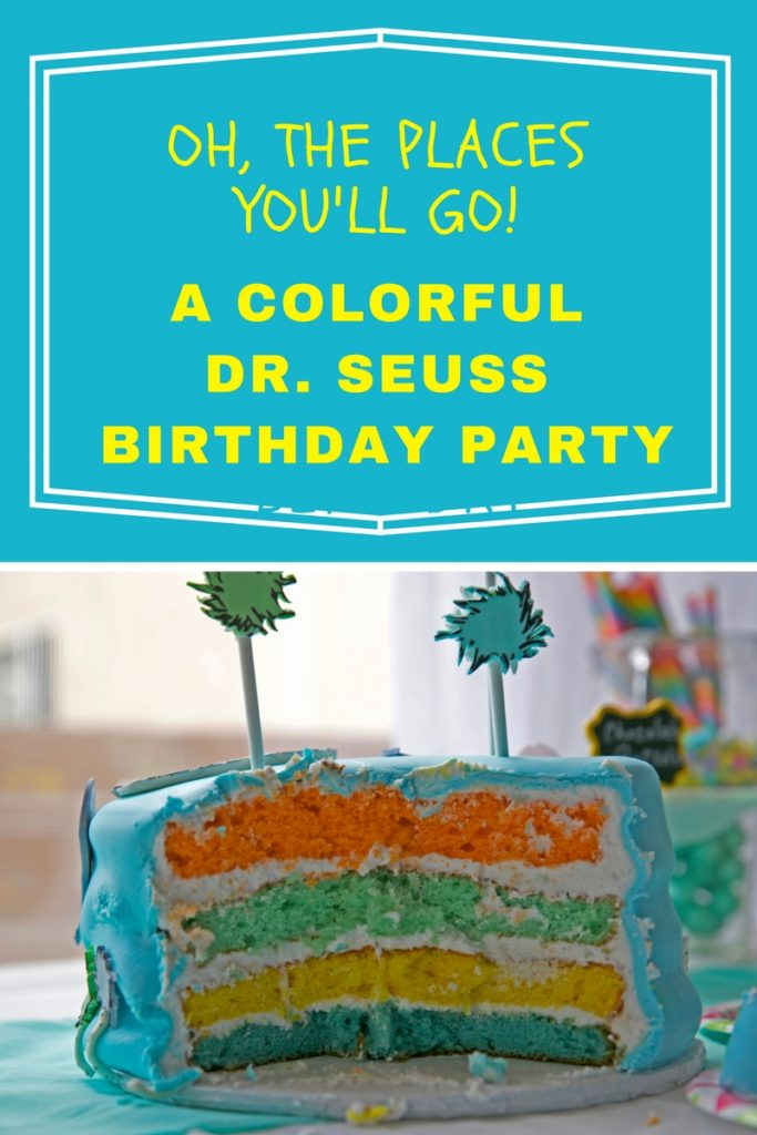 Oh The Places You Ll Go A Dr Seuss Birthday Party