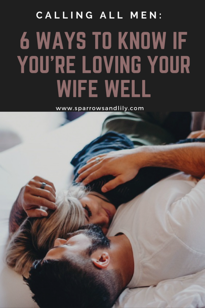 husbands love your wives marriage singleness husband wife christian marriage